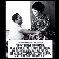 Marcos and Imelda Philosophy Quotes, Just Love Me, Tell Her, Filipina, Ferdinand, History Facts, Believe, Hugot, Sayings