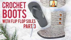 Crochet Sweater Boots with Flip Flop Soles - Part 3  #DIYCraftsforGirls  #Boots, #CabinBoots, #Crochet, #CrochetShoes, #DiyShoes, #Flip, #FlipFlops, #Flop, #FreePattern, #Knit, #LionBrandYarn, #Part, #Soles, #Sweater, #SweaterBoots, #Thongs, #VideoTutorial, #WoolEaseThickAndQuick, #Yarn