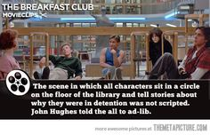 You probably didn't know this fact about The Breakfast Club… (side note: it bothers me that 'the' should be 'them')[that bothers me too]
