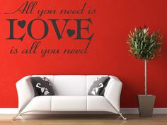 Hey, I found this really awesome Etsy listing at https://www.etsy.com/listing/105407135/all-you-need-is-love-wall-art-decal