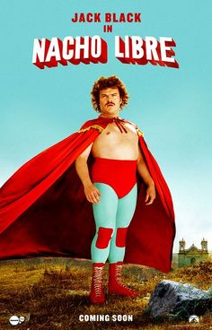 Nacho Libre , starring Jack Black, Ana de la Reguera, Héctor Jiménez, Darius Rose. Berated all his life by those around him, a monk follows his dream and dons a mask to moonlight as a Luchador (Mexican wrestler). #Comedy #Family #Sport