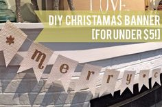 DIY Christmas Banner [for under $5]