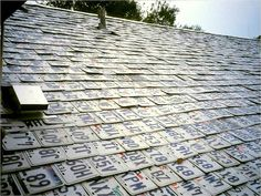 License Plate House: a 75-year roof
