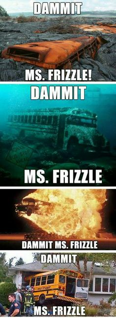 Magic School Bus gone terribly wrong  Teacher Frizzle be craycray !