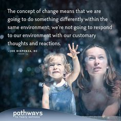 The Science of Changing Your Brain (part by Joe Dispenza DC in Pathways to Family Wellness issue # 15 Spiritual Quotes, Wisdom Quotes, Quotable Quotes, Positive Thoughts, Positive Quotes, Mind Over Matter, Mind Body Soul, Guided Meditation, Life Advice