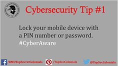 Lock your mobile device with a PIN number or password. #cyberaware