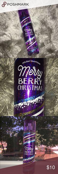 BATH & BODY WORKS FRAGRANCE MIST Bath & Body Works fine fragrance mist. Scent: Merry Berry Christmas. 236 mL. Smell christmasy with this :) Bath & Body Works Other