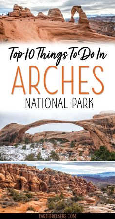 Zion National Park Discover 10 Best Things to do in Arches National Park Best Things to do Arches National Park: Delicate Arch Devils Garden Trail Balance Rock Landscape Arch the Windows and much more.