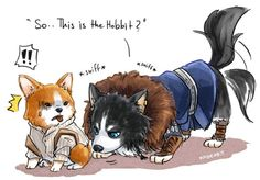 From the series 'Dwarf dog of Erebor'    When Thorin meet Bilbo ,he might greeting Bilbo in dog style…  ….. I'm just insane ,ignore me O<—-