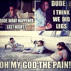 Damn leg day is a blessing and a curse