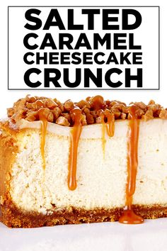 To many, plain cheesecake is decadent enough. Not for us here at Bite Me More and that's why Chef Lisa has created this amazingly delicious Salted Caramel Cheesecake Crunch Recipe. Plain Cheesecake, Best Cheesecake, Easy Cheesecake Recipes, Dessert Recipes, Homemade Cheesecake, Salted Caramel Cheesecake, Salted Caramel Crunch Recipe, Christmas Cheesecake, Birthday Cheesecake