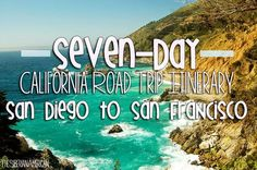 California Road Trip: Seven-Day Itinerary from San Diego to San Francisco