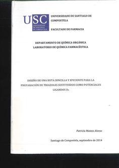 Diseño de una ruta sencilla y eficicente para la preparación de triazoles sustituídos como potenciales ligandos D3 / Patricia Mateos Alonso ; [bajo la dirección de Christian Fernández Masaguer. 2014