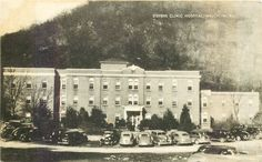 Steven's Clinic Hospital, Welch, WV. Originally pinned by W. Rivers onto McDowell County, West Virginia.