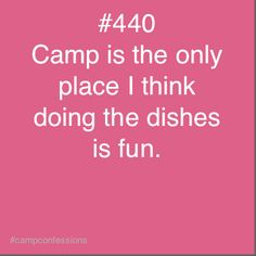 Not sure why, but it's true- Camp Confessions
