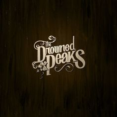 The Drowned Peaks - Typography Design