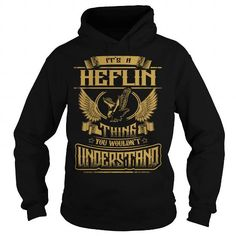 I Love HEFLIN HEFLINYEAR HEFLINBIRTHDAY HEFLINHOODIE HEFLINNAME HEFLINHOODIES  TSHIRT FOR YOU T shirts