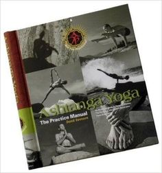 Ashtanga Yoga: The Practice Manual by David Swenson. My first yoga book! Pathabi Jois's primary series was my introduction to asana practice, so it will always have a special place in my life. Ashtanga Yoga, Vinyasa Yoga, Great Books, My Books, Yoga Books, Yoga Breathing, Thing 1, Deep Relaxation, Yoga At Home