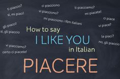 "How to Say ""I Like You"" in Italian"