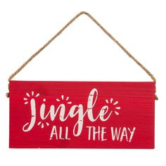 Jingle All The Way Wooden Sentiment Sign