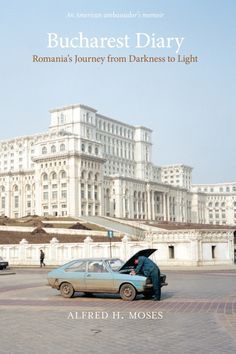 """Read """"Bucharest Diary Romania's Journey from Darkness to Light"""" by Moses available from Rakuten Kobo. An insider's account of Romania's emergence from communism control In the American attorney Alfred H. Moses was ap. Truth To Power, Jewish History, Berlin Wall, Bucharest, Present Day, Eastern Europe, Romania, Light In The Dark, Color"""
