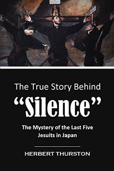 """The True Story Behind  """"Silence"""":  The Mystery of the Las..."""