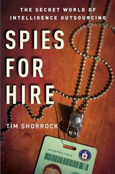 10 best 2016 national book award longlist nonfiction images on spies for hire the secret world of intelligence outsourcing fandeluxe Image collections