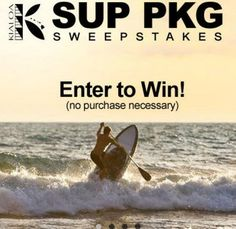 Win a Kialoa stand up paddleboard and paddle worth $1,314.00! Increase your chances to win by telling your friends. No purchase necessary.