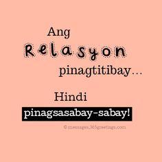 Tagalog Love Quotes - 365greetings.com Hugot Quotes Tagalog, Patama Quotes, Tagalog Love Quotes, Sad Quotes, Life Quotes, Crush Quotes, Qoutes, Filipino Quotes, Filipino Funny