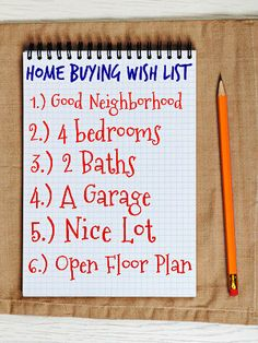 When Buying A First Home Create A Time Home Buyer Wish List. Be sure to let your agent know this upfront. Sacramento, Home Buying Tips, Buying Your First Home, Starter Home, First Time Home Buyers, Real Estate Tips, Home Ownership, Home Pictures, Home Hacks