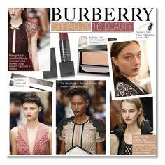 """Burberry Spring 2016 Beauty-LFW"" by kusja ❤ liked on Polyvore featuring beauty, Burberry, White Label, LFW, Beauty, fashionWeek and londonfashionweek"