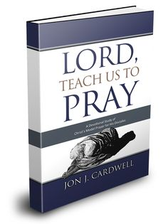 Lord, Teach Us to Pray is a devotional study of the Lord's prayer from Luke 11. Available in paperback ($9.95) and in Kindle eBook ($2.99)