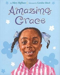 """""""Amazing Grace"""" - Mary Hoffman  (1991, Picture Books)"""