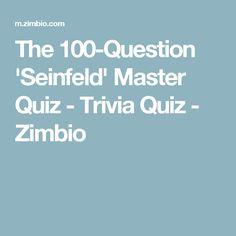 The 100-Question 'Seinfeld' Master Quiz - Trivia Quiz - Zimbio