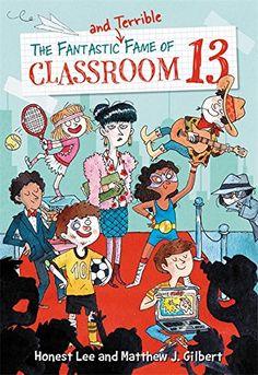 The Fantastic and Terrible Fame of Classroom 13 by Honest... https://www.amazon.com/dp/0316464589/ref=cm_sw_r_pi_dp_U_x_Gw3zAb5QNX4Z9