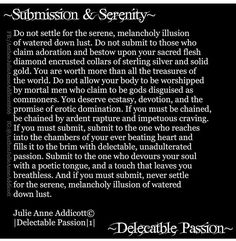 #JulieAnneAddicott #author #poet #writer #love #lust #sin #untamed #demonsoul #angelheart #submission #serenity #passion #love #dominate #domsub