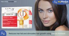 Reduces hair fall and stimulates hair growth using Dercos Aminexil   #myWedjat #Hair_Care #Dercos_Aminexil #Reduce_Hairfall
