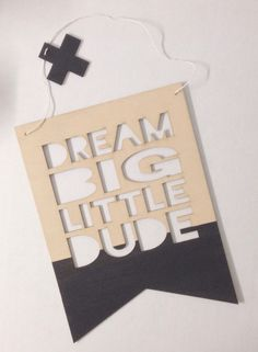 CHRISTMAS ORDERS ARE CLOSED: Orders placed after the of November are not guaranteed to be sent to you before ChristmasCut into wood and hung with natural yarnLight weight Big Boy Bedrooms, Baby Boy Rooms, Big Little, Wall Plaques, Dream Big, Kids Room, 3 Weeks, Gain, Natural