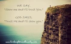 God does not change.  He never fails us.  When we trust Him fully, we are free to receive all He has in store for us.
