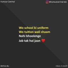 Meaningful Love Quotes, Be Bold Quotes, Funny True Quotes, Bff Quotes, School Days Quotes, School Jokes, Memories With Friends Quotes, Dear Self Quotes, Really Funny Joke