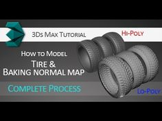 Tutorial on how to model a hi-poly tire, bake a normal map and apply it to lo-poly version in 3Ds Max