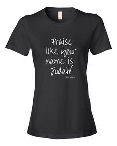 Praise Like Judah Ladies' Tee   Dear Bible People