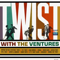"Ventures vinyl record-""Twist with the Ventures. surf music Twist is all the Rage Ventures vinyl Lp Cover, Vinyl Cover, Cover Art, Cool Album Covers, Music Album Covers, Rock N Roll, The Ventures, Surf Music, Jazz"