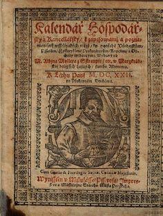 Kalendář Hospodářský a Kancellářský, k zapisowánij a poznamenánij ... - Albín Moller - 1622 - 1630