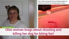 Ohio woman brags that she SHOT her rescue dog for biting her arm! Take Action Now! | YouSignAnimals.org
