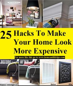 25 Hacks To Make Your Home Look More Expensive