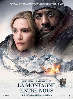 We've been sent a new international poster of The Mountain Between Us, the upcoming survival romantic drama thriller movie directed by Hany Abu-Assad and starring Kate Winslet and Idris Elba: Films Hd, Hd Movies, Movies To Watch, Movies Online, Movie Tv, Movies Free, Idris Elba, Kate Winslet, Film 2017