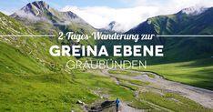Tipps und Erfahrungsbericht unserer 2 tägigen mittelschweren Wanderung in die Greina Ebene in Graubünden, Schweiz. Mit Übernachtung in der Terri Hütte.