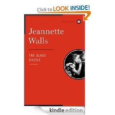 The Glass Castle [Kindle Edition], (kindle, book recommendations, best o kindle, kindle more than paperback, authors, kindle swindle, agency 5 price fixing, drm, nonfiction, defectivebydesign)