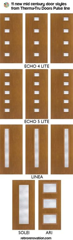 Looking for doors for a ranch house remodel? Here's some nice choices: Mid century doors Pulse from ThermaTru Doors